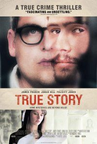 True Story: http://www.moviesite.co.za/2015/0619/true-story.html
