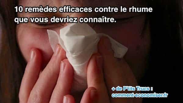 Ces remèdes de grand-mère vont vous aider à déboucher votre nez et apaiser votre gorge irritée rapidement. Voici notre sélection de 10 remèdes naturels et efficaces pour combattre le rhume. Regardez :-)  Découvrez l'astuce ici : http://www.comment-economiser.fr/10-remedes-efficaces-contre-rhume-que-vous-devriez-connaitre.html?utm_content=buffer3c8e3&utm_medium=social&utm_source=pinterest.com&utm_campaign=buffer