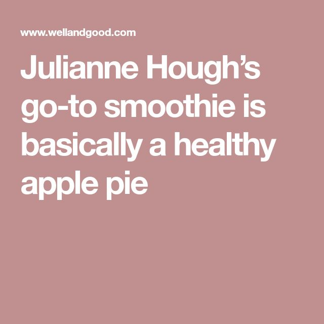 Julianne Hough's go-to smoothie is basically a healthy apple pie