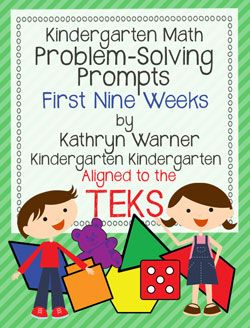 Kindergarten Math problem-solving prompts that are aligned to the TEKS (first nine weeks).