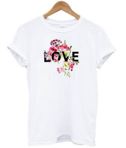 flower love T shirt #shirt #clothing #cloth #tee #Top #graphictee