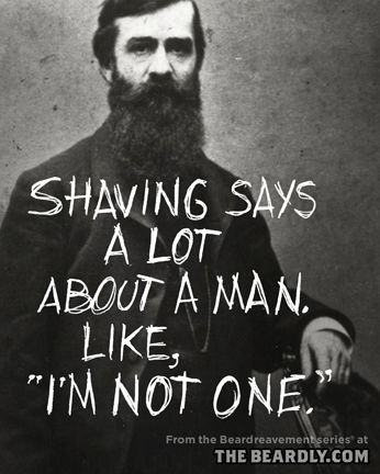 Duck dynasty laughs Shaving says a lot about a man. Like I'm