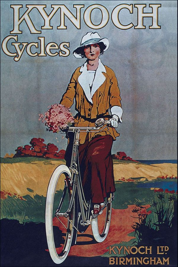 Vintage Poster KYNOCH CYCLES Kynoch Cycles, artist unknown c. 1923. The hair style and clothes and artwork suggest 1920's. This poster makes the point that with the bicycle the wonders of nature (here the beauty of the English countryside) are open to women and the manufacturer wanted to remind women of the liberating effect their machines would have for them.