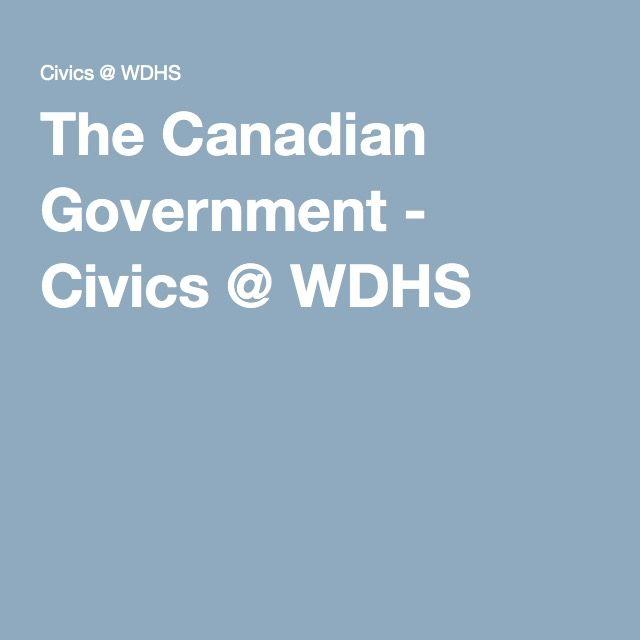 The Canadian Government - Civics @ WDHS