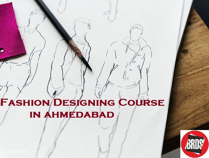 Diploma In Fashion Design Course In Ahmedabad School Institute Brds Diploma In Fashion Designing Fashion Designing Course Design Course