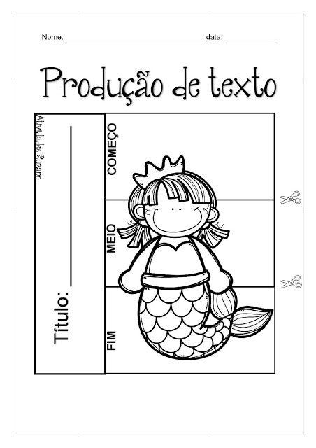 Produção de texto interativa - Atividades Adriana