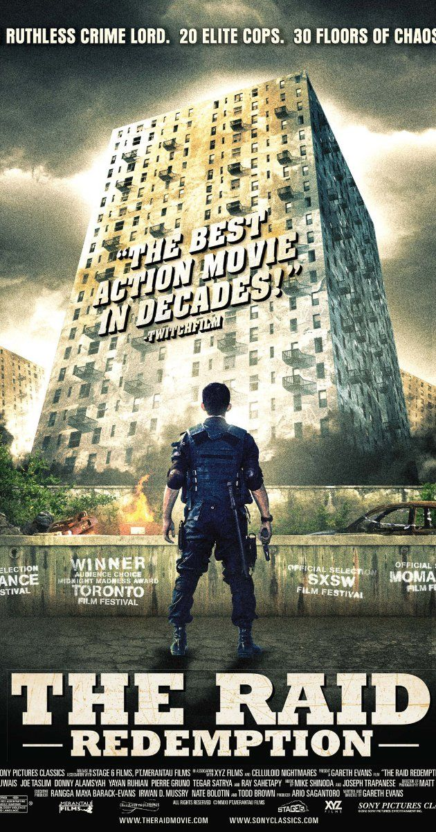 Directed by Gareth Evans.  With Iko Uwais, Ananda George, Ray Sahetapy, Donny Alamsyah. A S.W.A.T. team becomes trapped in a tenement run by a ruthless mobster and his army of killers and thugs.