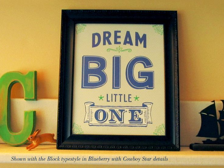 Dream Big Little One(s) 8x10 Giclee Art print for a childs room. $20.00, via Etsy.: Dream Big, Dreams Big, Kids Room, Art Prints, Baby Room, Giclee Art, Big Little, Baby Boy, 8X10 Giclee