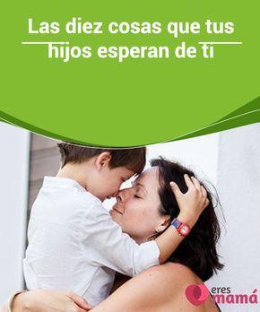 Las diez cosas que tus hijos #esperan de ti Ser #padre conlleva a una cantidad de #exigencias, sin embargo los #hijos siempre desean algo de sus progenitores. Aquí te mostramos diez cosas que ellos esperan.
