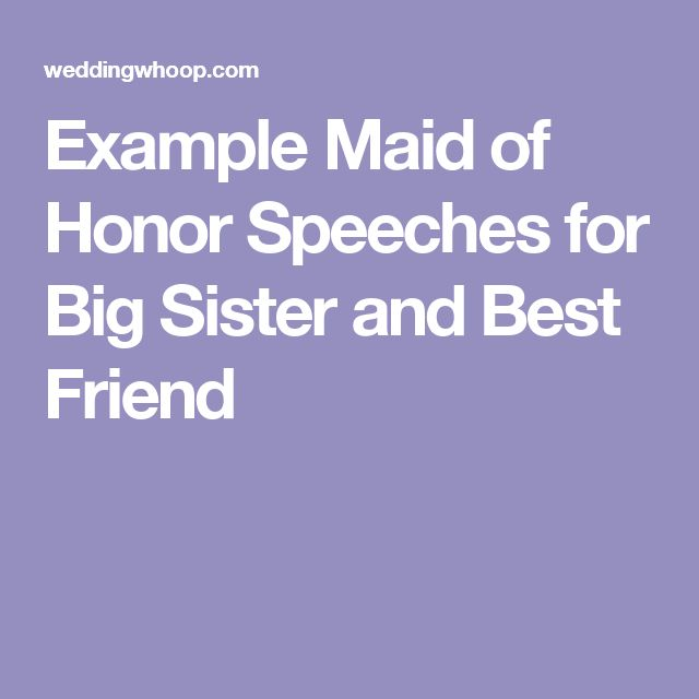 Wedding speech maid of honor best friend