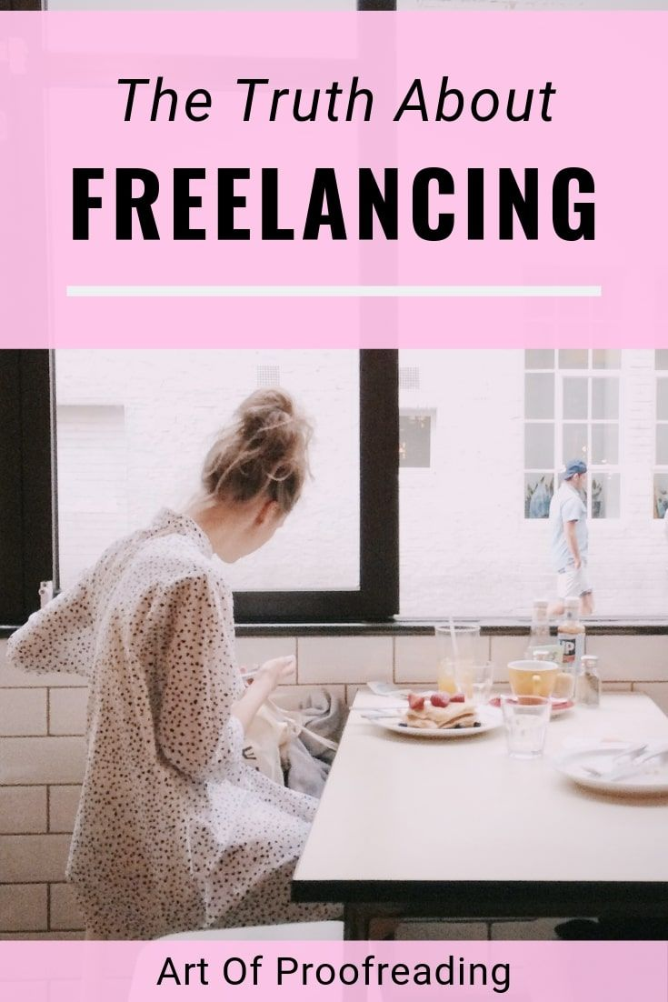 The Truth About Freelancing Proofreader Freelance Knife Making