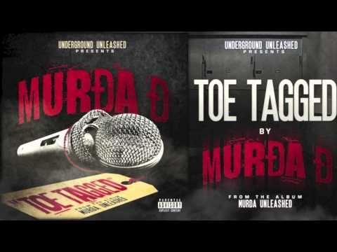Murda d - toe tagged