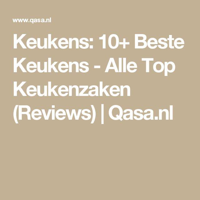 Keukens: 10+ Beste Keukens - Alle Top Keukenzaken (Reviews)  | Qasa.nl