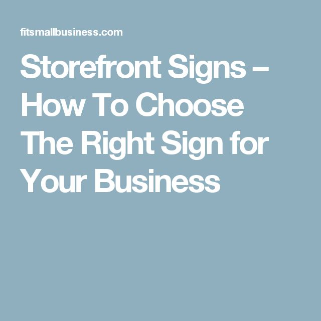 Storefront Signs – How To Choose The Right Sign for Your Business