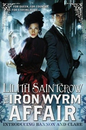 The Iron Wyrm Affair by Lilith Saintcrow. I just think the name is awesome.