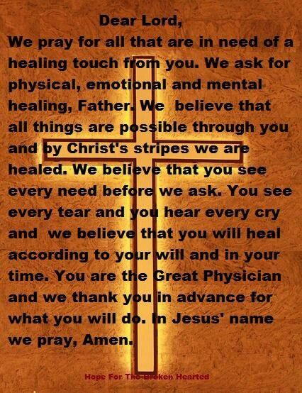 praying for a friend for healing   Healing Prayer- take a moment and pray for all those who are sick. I ...