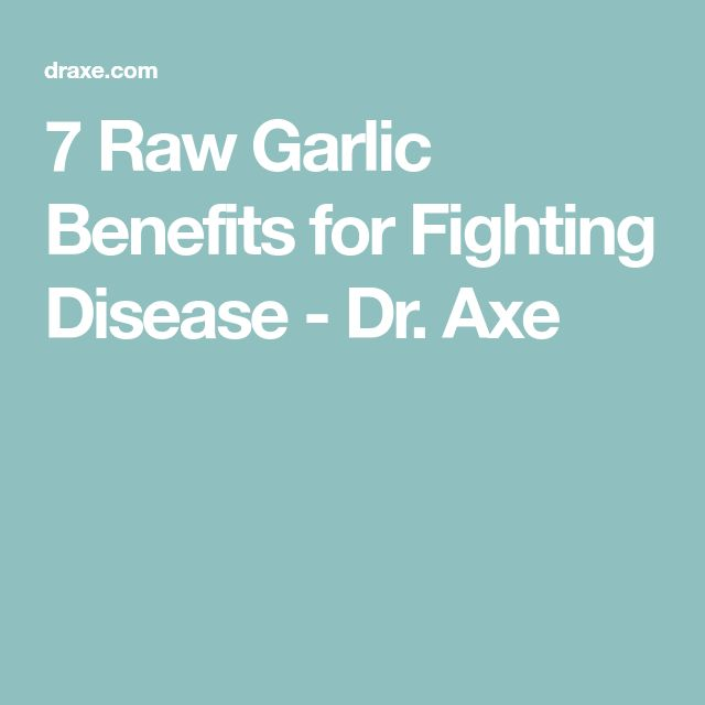 7 Raw Garlic Benefits for Fighting Disease - Dr. Axe