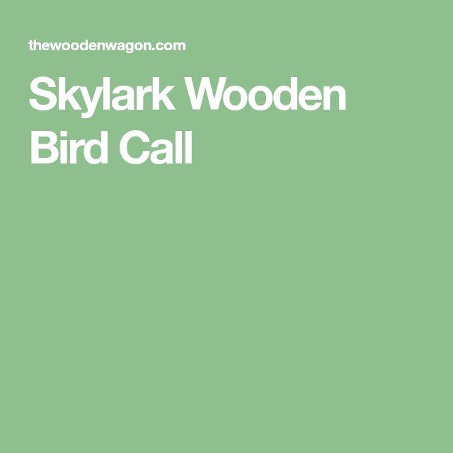 Skylark Wooden Bird Call
