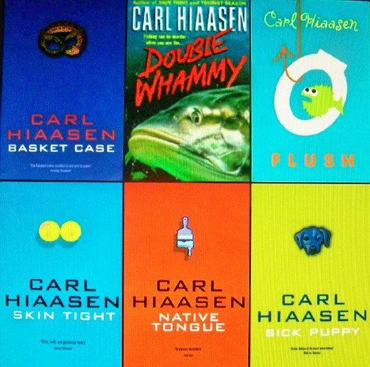 Carl Hiaasen Like the whole environmental part to the stories and the plots and characters are always so great!