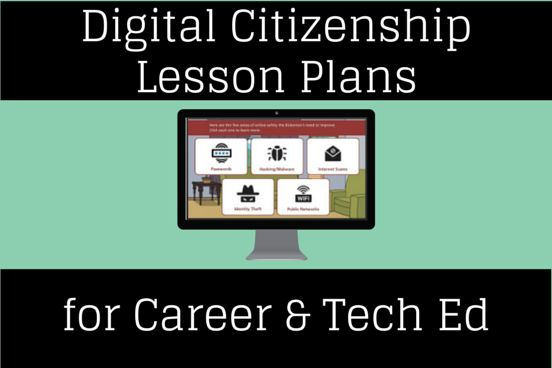 Digital Citizenship Lesson Plans for CTE: Where to Find Them