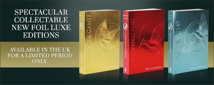 Hunger Games Limited Edition Foil Luxe Editions Hunger