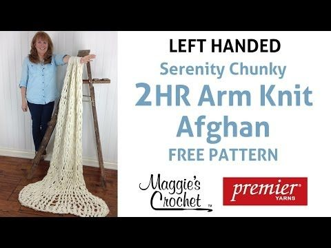 Left Handed Knitting Patterns : 17+ best images about ARM KNITTING on Pinterest Jazz, Crochet tutorials and...