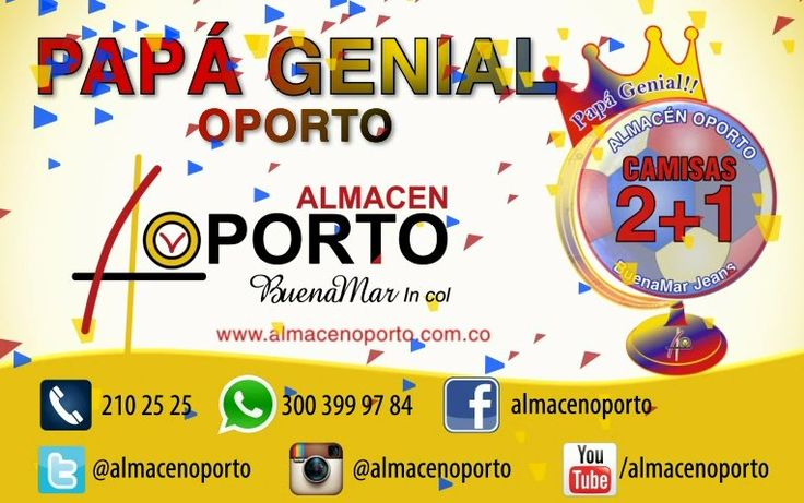 #PapáGenialOporto evento virtual #Cartago #Pereira @almacenoporto1