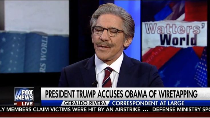 "Mar 4 17 Obama Wiretapping Trump May Have ""Enormous Consequences"" - Geraldo Rivera 