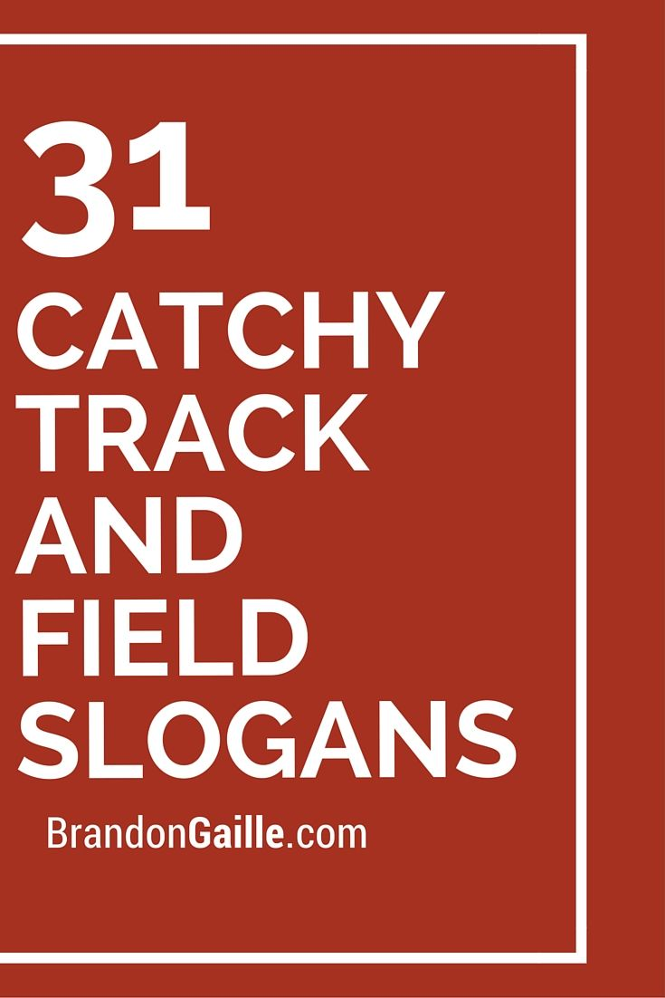 31 Catchy Track and Field Slogans