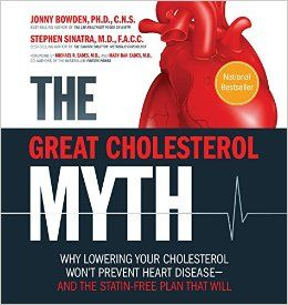 December 2015 - Book Club - The Great Cholesterol Myth by Bowden and Sinatra. (not an affiliate link, endorsement, or sponsorship) #cholesterol #health #Bookclub