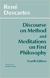 Discourse on method and the meditations on first philosophy, Descartes