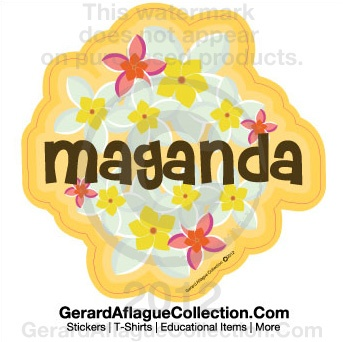 Gerard Aflague Collection Store - Maganda (Beautiful) Indoor/Outdoor Sticker Decal, $5.00 (http://www.gerardaflaguecollection.com/maganda-beautiful-indoor-outdoor-sticker-decal/)