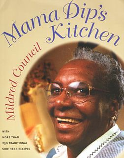 Mama Dip's || Family Cookbook: Awesome Southern, Mildr Council, Books Jackets, Dips Kitchens, Southern Cookbook, Mama Dips, Cookbook Collection, Families Cookbook, Southern Cooking Recipes