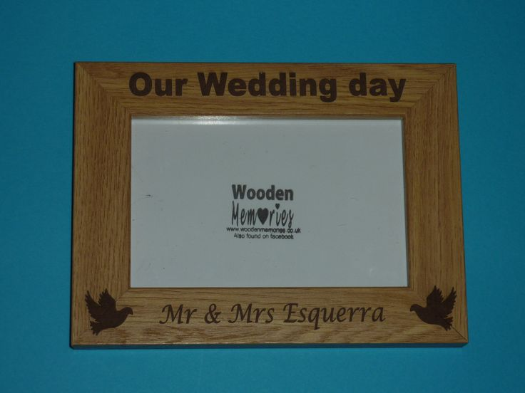 Personalised Engraved Wedding Photo Frame to fit 6x4 photo. Ideal gift for Bride / Groom present by WoodenPhotoMemories on Etsy https://www.etsy.com/listing/165164544/personalised-engraved-wedding-photo