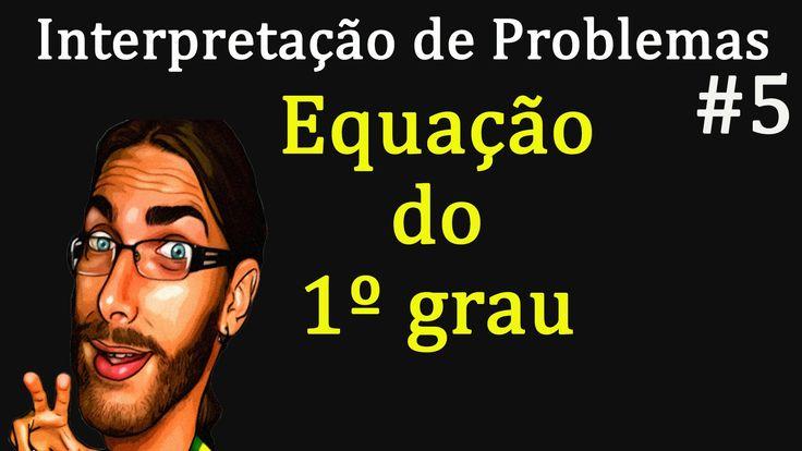 Interpretação de problemas #5 | Equação do primeiro grau