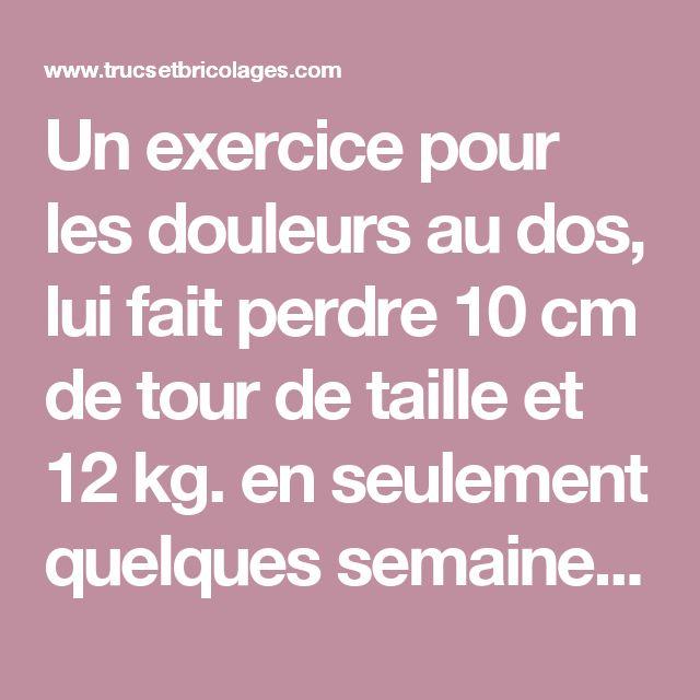 Un exercice pour les douleurs au dos, lui fait perdre 10 cm de tour de taille et 12 kg. en seulement quelques semaines! - Trucs et Bricolages