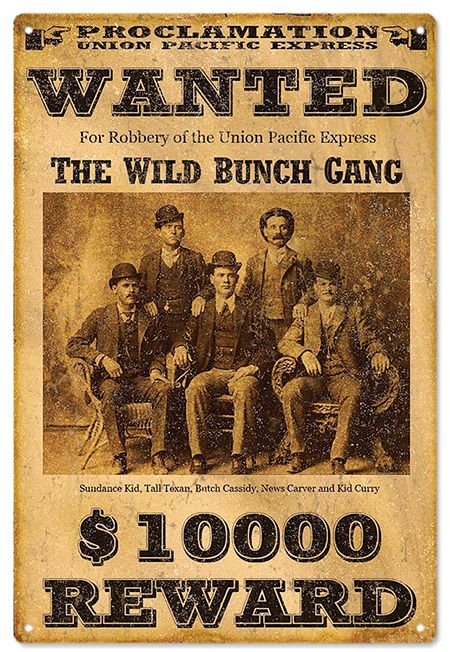 Vintage Wanted Sign, $10,000 reward for Butch Cassidy's ...