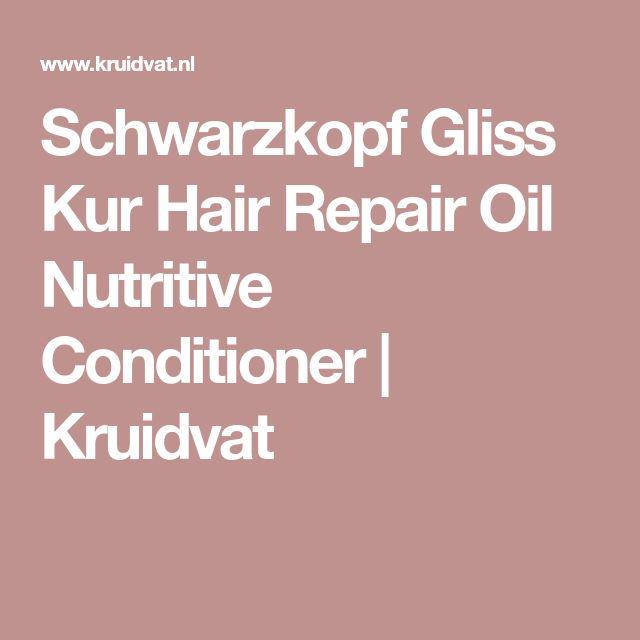 Schwarzkopf Gliss Kur Hair Repair Oil Nutritive Conditioner   Kruidvat