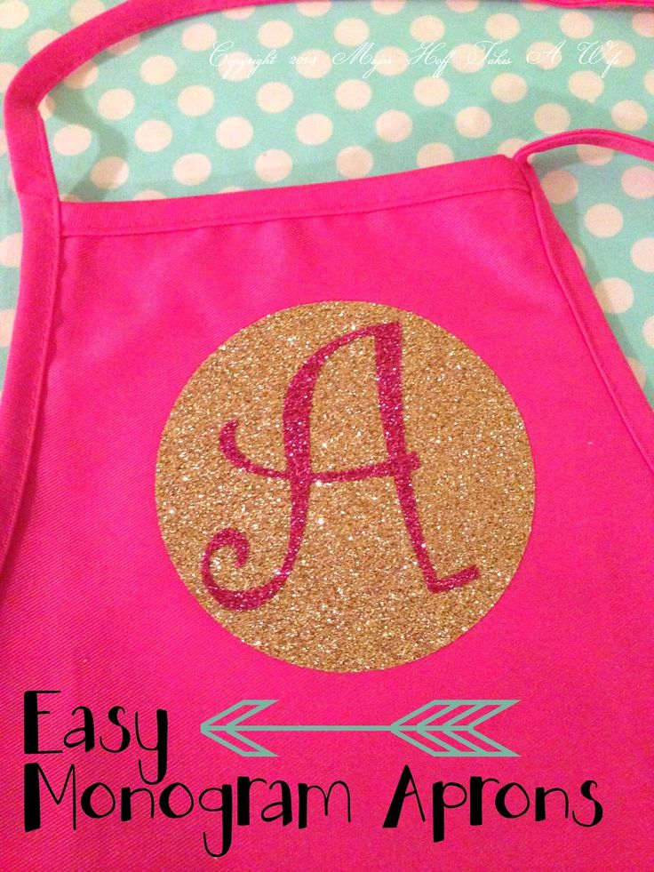 Major Hoff Takes A Wife: How to make Custom Boutique Style Aprons with Iron On Glitter Vinyl
