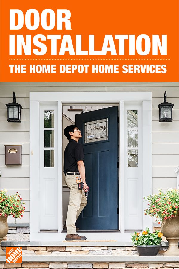 Refresh The Look Of Your Home With A New Interior Or Exterior Door The Home Depot Home Services Has Licensed Professionals With Images Door Installation Home Depot Doors