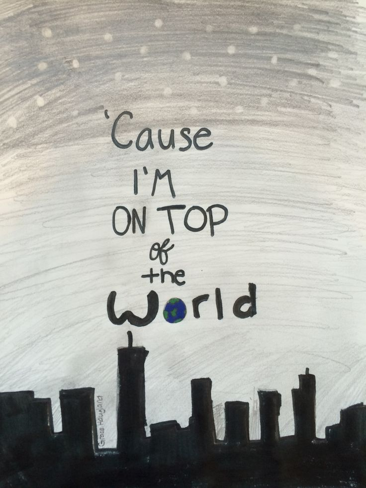 On Top of the World- Imagine Dragons | Music! | Pinterest