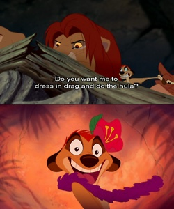 Timon was literally the best.