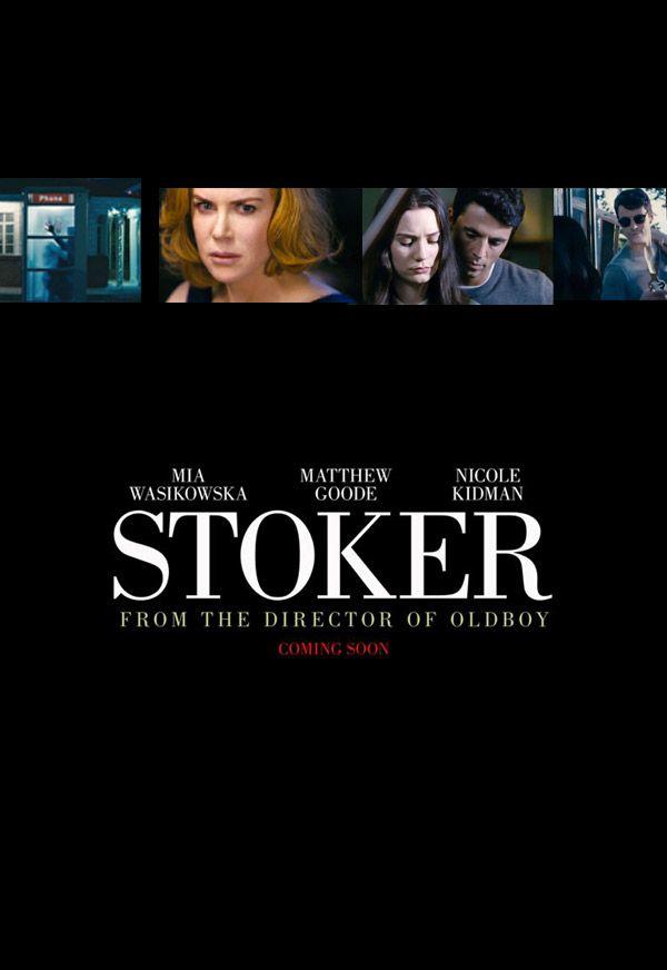 """""""Stoker"""""""