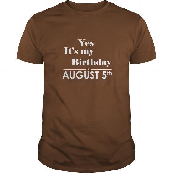 Awesome Tee Birthday August 5 tshirt  Shirt for womens and Men Birthday August 5 - birthday, queens Shirts & Tees
