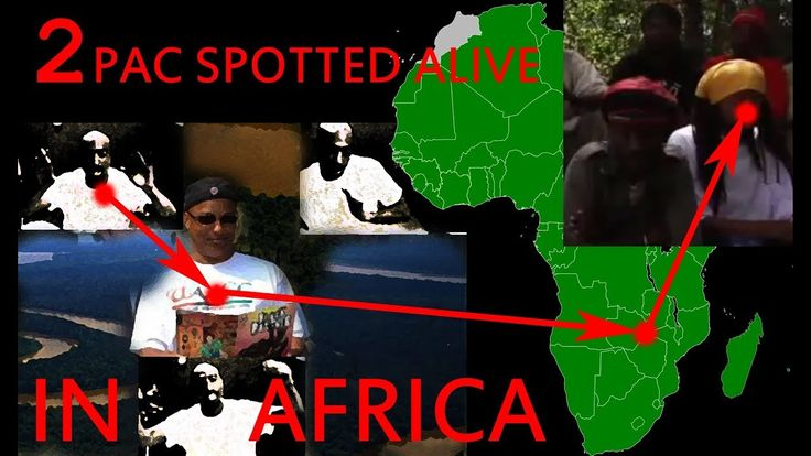 2PAC IS ALIVE VIDEO SIGHTING IN AFRICA CONFIRMS LIFE THE SEARCH FOR TUPAC SHAKUR 2017 - YouTube