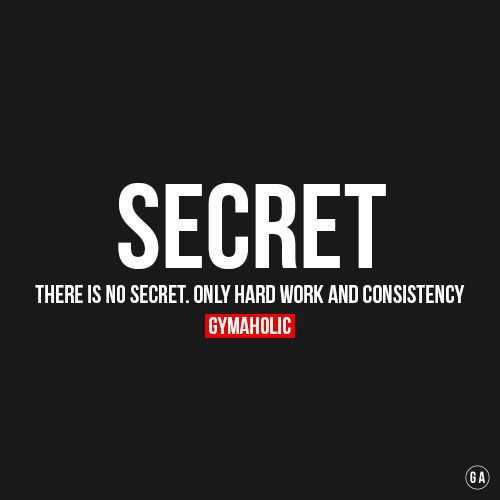 There is no secret. http://www.gymaholic.co/motivation