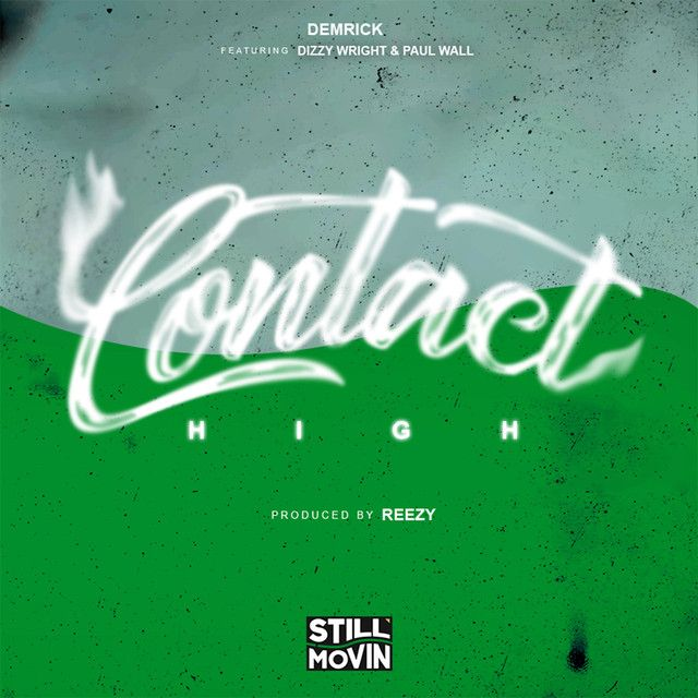 Contact High (feat. Dizzy Wright & Paul Wall), a song by Demrick, Dizzy Wright, Paul Wall on Spotify She dint like to smoke but she just CUM and Kick it. I said... She don't smokeeeeee. But she trust me cause I got that practice innnnn. But I can tell...by the way she acting that it's happening.