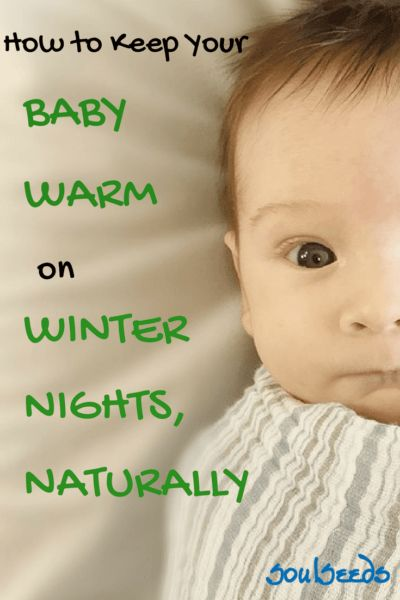 How, to Keep Your Baby Warm on Winter Nights, Naturally - SoulSeeds