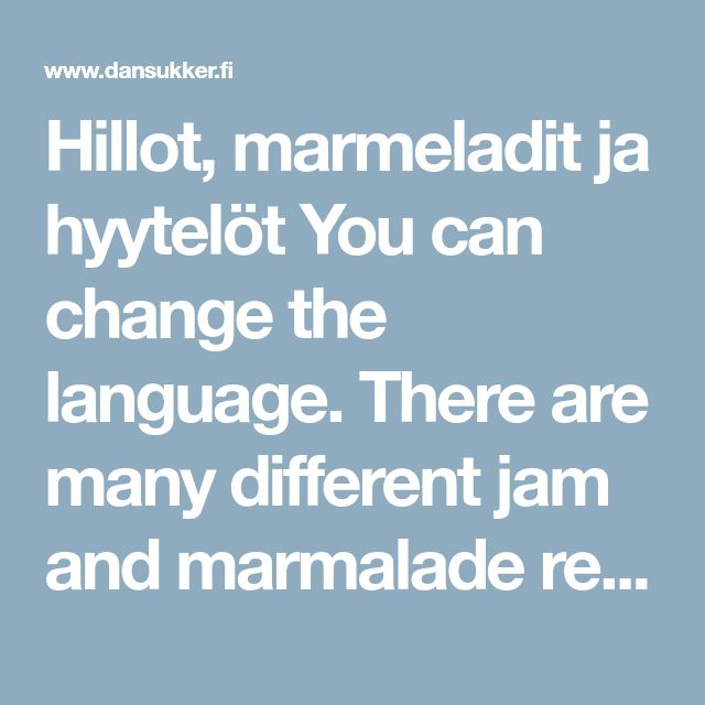 You can change the language. There are many jam and marmalade recipes and different languages.