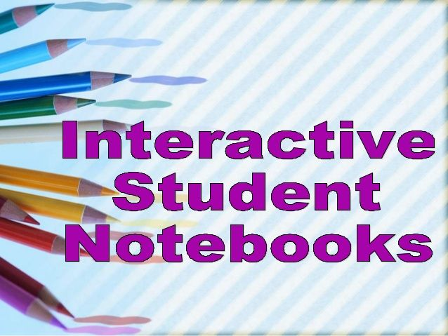 Interactive student notebooks a lance 2013 by alance via slideshare